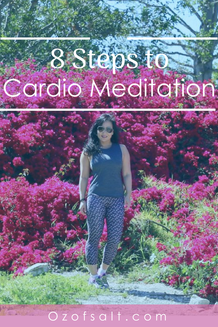Exercise your mind and body with cardio meditation. Read on about how I found this unique healthy practice that keeps my body fit and my mind ready for anything. #ozofsalt #mindfulness #womensfitness
